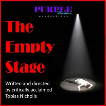 <B><I>Purple Dreams Productions : 'The Empty Stage'</I></B>