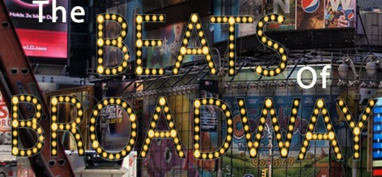 <B><I>'The Beats of Broadway'</I></B>