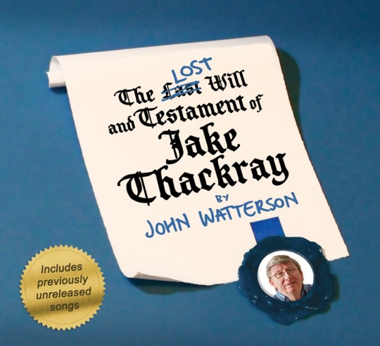 <B>The LOST Will and Testament of Jake Thackray</B>