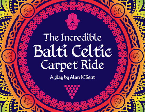 <B>The Incredible Balti Celtic Carpet Ride</b>