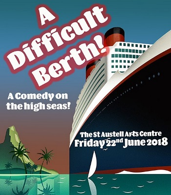 <B><I>A Difficult Berth! A Comedy on the High Seas</I></B>