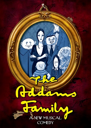 <B>The Addams Family -  A New Musical Comedy</B>