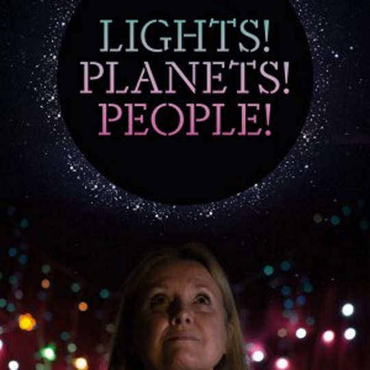 <B><I> Lights! Planets! People!</I></B>