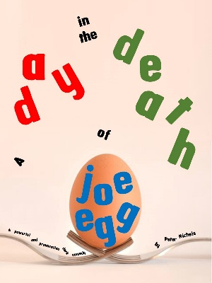 <B>'A Day in the Death of Joe Egg'</B>