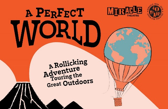 'A Perfect World' - Miracle Theatre