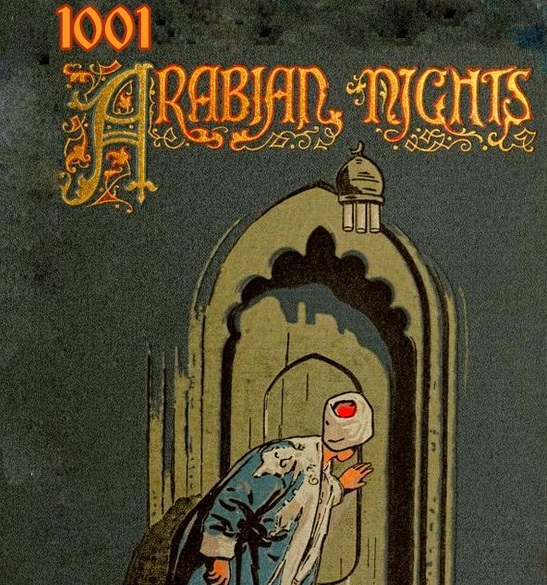 <B><I>1001 Arabian Nights</I></B>