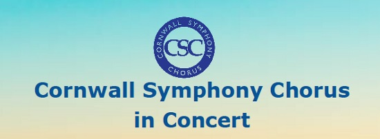 Cornwall Symphony Chorus  In Concert