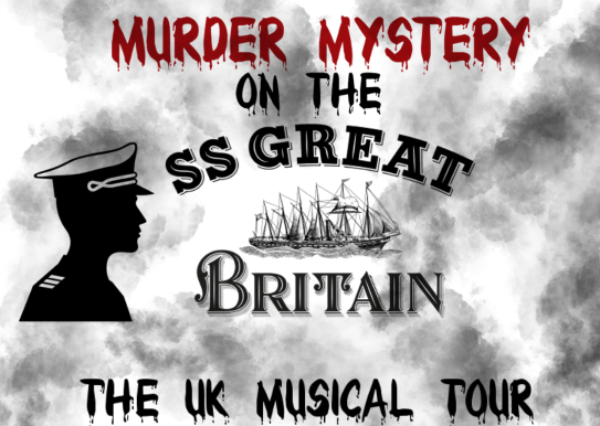 <B>Murder Mystery on the SS Great Britain</B>