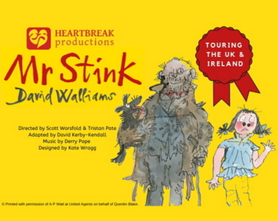 <B><I>David Walliams' : 'Mr Stink' - Heartbreak Theatre</I></B>