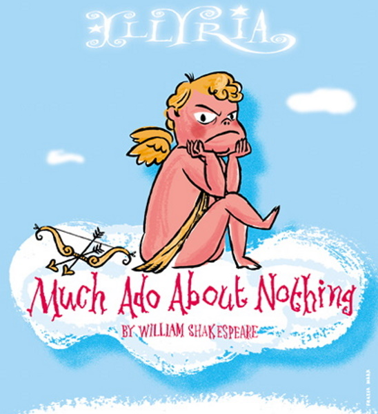 <B><I>'Much Ado About Nothing' : Illyria</I></B>