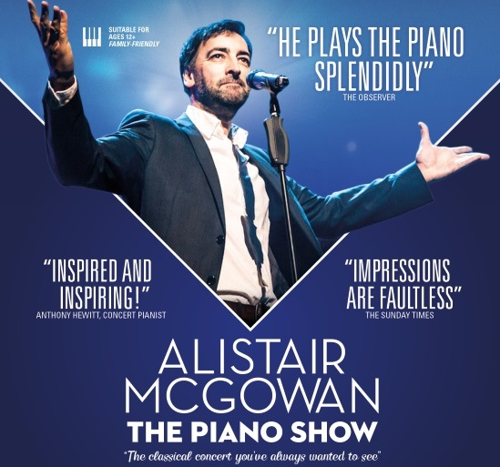 <B><I> Alistair McGowan - The Piano Show</I></B>