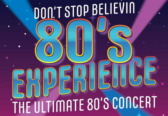 <B>'The 80s Experience'</B>