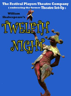 <B><I>Festival Players Theatre : Twelfth Night</I></B>