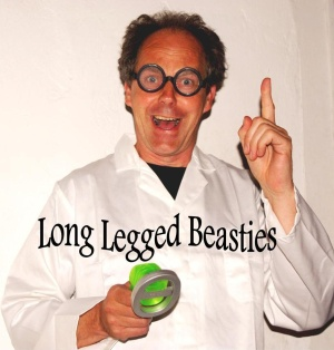 <B><I>Long Legged Beasties</I></B>